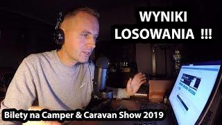Wyniki Losowania Biletów - Camper & Caravan Show 2019