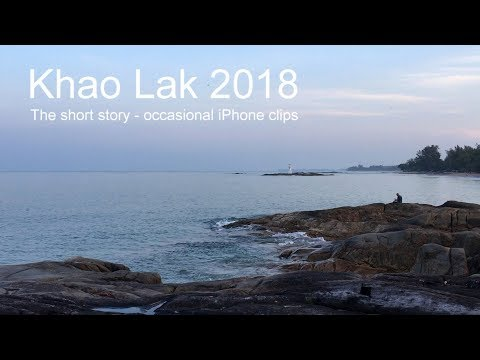 Khao Lak 2018 - The short story