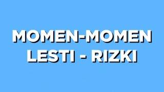 BAPER! Momen-Momen Romantis Lesti dan Rizki Saat Masih Bersama
