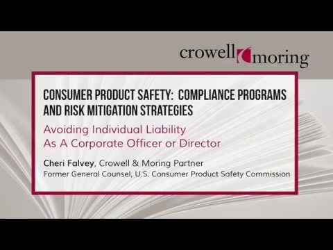 Consumer Product Safety Compliance & Risk Mitigation Pt. 3, with Cheri Falvey of Crowell & Moring