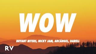 Bryant Myers, Arcangel, Nicky Jam, El Alfa & Darell - WOW (Remix) (Letra/Lyrics)