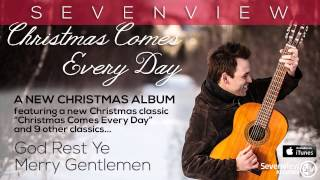 Sevenview - Christmas Comes Every Day - Album Samples