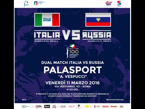 DUAL MATCH ITALIA VS RUSSIA