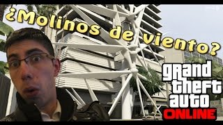 Los Molinos - GTA ONLINE - Funny Moments