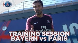 TRAINING SESSION - BAYERN MUNICH vs PARIS SAINT-GERMAIN