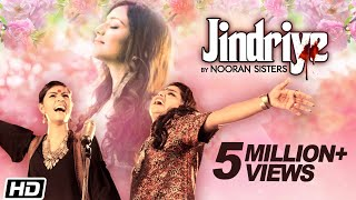 Jindriye | Nooran Sisters ft. Jassi Nihaluwal | Latest Songs