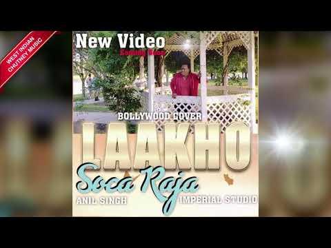 Soca Raja - Laakho (2019 Bollywood Cover)