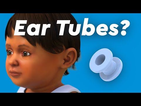 Ear Infections & Ear Tubes