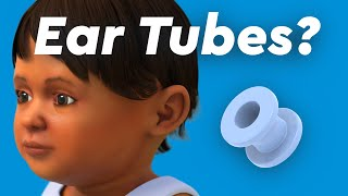 Ear Infections & Ear Tubes