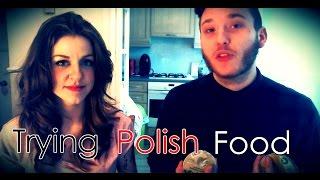 Hman & Ro Try Polish Food mmmm