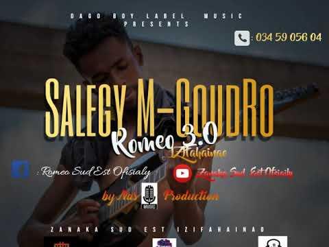 Romeo 3 0_SALEGY M-Goudro(Nouveauté Audio Gasy 2019)