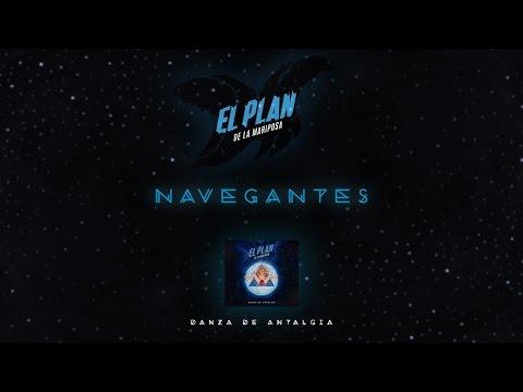 04 - Navegantes - EL PLAN DE LA MARIPOSA