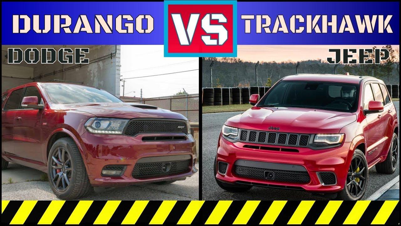 2017 Dodge Durango Gt >> 2018 Jeep® Grand Cherokee Trackhawk vs 2018 DODGE DURANGO ...