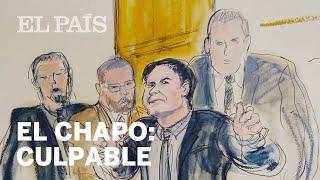 El CHAPO, declarado CULPABLE por la justicia de EE UU | Internacional