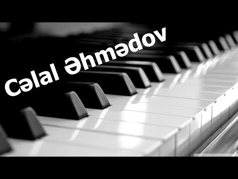 Celal Ehmedov Piano Klarnet Hezin Musiqi 2017 Youtube