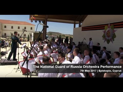 The National Guard of Russia Orchestra Performance 7th May Episkopio, Nicosia