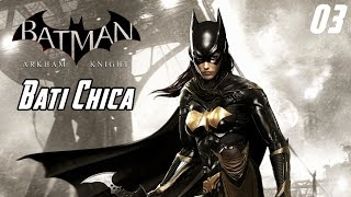 "Batman Arkham Knight DLC ""Una Cuestión Familiar"" pt 3"