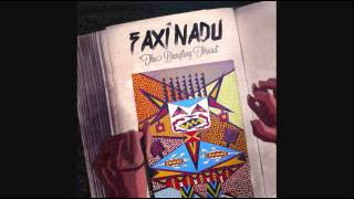 Faxi Nadu - Tears Of The Morning Flower