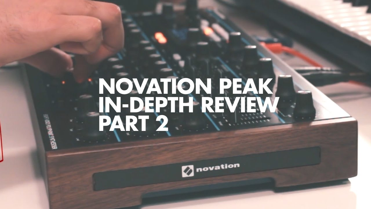 Novation Intros New Peak Synth Features in 1 2 Update : Ask