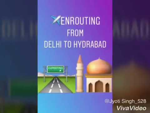 ENROUTING FROM DELHI TO HYDERABAD