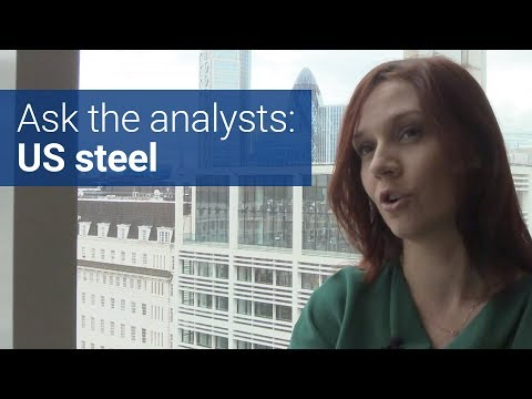 Bulk commodities metals: ask the analysts - US steel