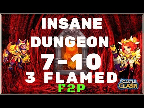 HOW TO 3 FLAME INSANE DUNGEON 7-10 - F2P - CASTLE CLASH