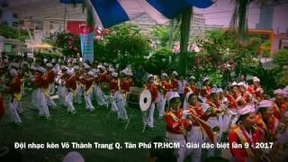 Đội nhạc kèn Võ Thành Trang - Giải đặc biệt cấp thành phố lần 9 - 2017