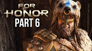 FOR HONOR Walkthrough Part 6 - WARLORD - CHAPTER 2.2 & 2.3 (Single Player Campaign)
