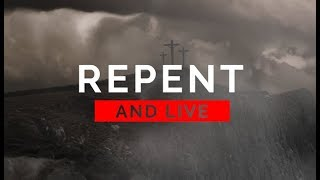 Repent and Live - 119 Ministries