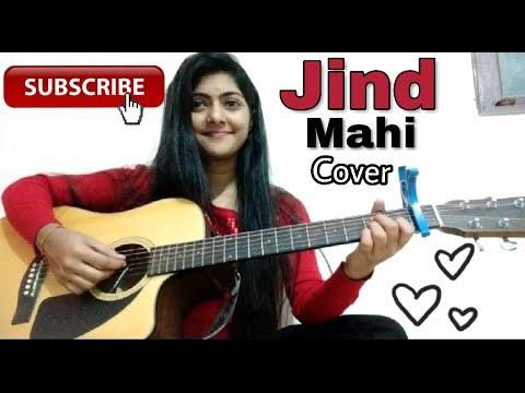 Jind Mahi Cover By Preety Semwal   Diljit Dosanjh   Gurnazar   Guitar Cover   Female Version