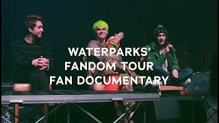 Waterparks' Fandom Tour - Fan Documentary