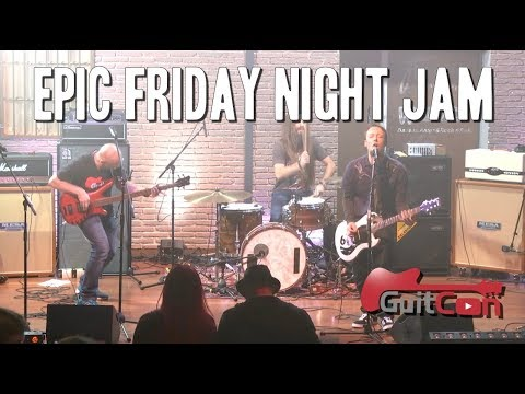 EPIC Friday Night Live Jam at GuitCon !!!