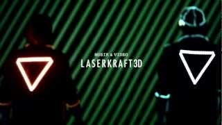 Laserkraft 3D - Musik (Official Video HD)