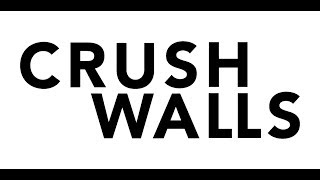 2019 CRUSH WALLS Day 6