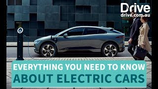 Everything You Need to Know About Electric Cars   Drive.com.au