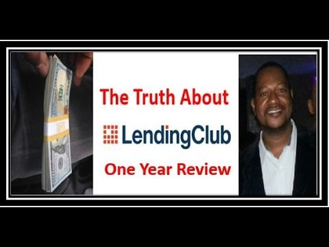 """Lending Club P2P Lending Review After One Year Of Investing """"THE TRUTH"""""""
