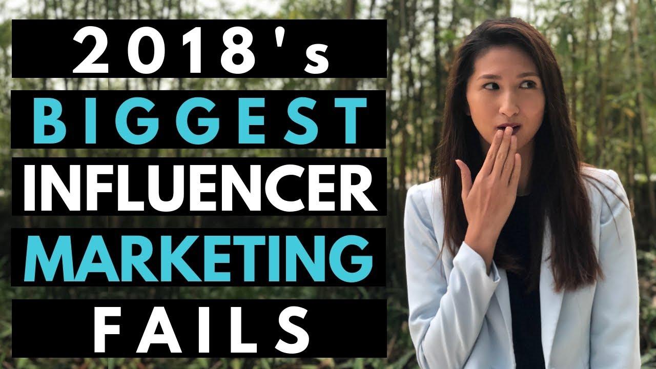 2018's BIGGEST Influencer Marketing FAILS   AlphaConcepts