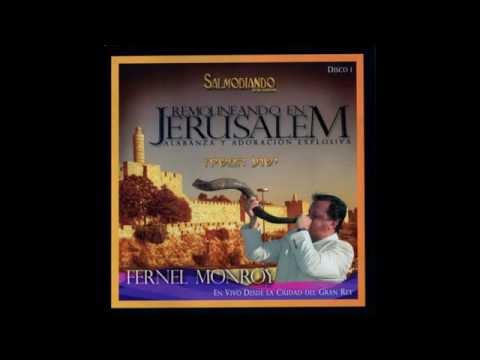 Fernel Monroy - Remolineando En Jerusalem Disco 1 [Álbum]