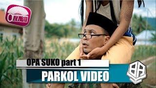 Video OPA SUKO PART 1 ( Parkol #36 ) download MP3, 3GP, MP4, WEBM, AVI, FLV November 2018