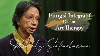 """Fungsi Integratif Dalam Art Therapy"" Monty Satiadarma | S1 E8"