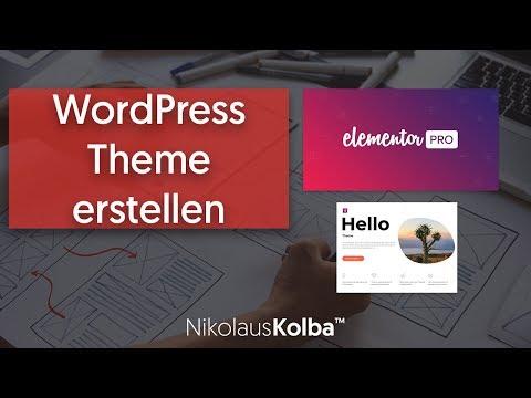 WordPress Theme Erstellen Mit Elementor Pro & Dem Hello Theme - Tutorial - Einführung