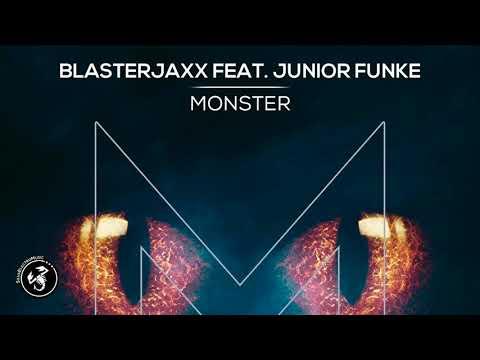 Blasterjaxx - Monster (feat. Junior Funke)