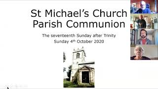 Online Holy Communion for the seventeenth Sunday after Trinity on 4th of October 2020