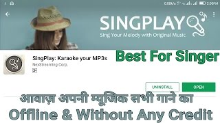 Video Sing Any Song In Your Own Voice With Original Music || Offline and Without any Credit download MP3, 3GP, MP4, WEBM, AVI, FLV Juli 2018
