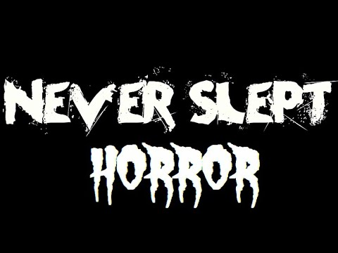 Never Slept : Scary Creepy Horror 2018 Full GamePlay For Android