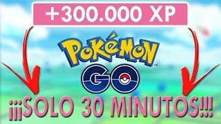 ¡MÁS de 300000 PUNTOS de EXPERIENCIA en 30 MINUTOS en Pokémon GO! TRUCOS y CONSEJOS de XP [Keibron]