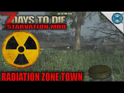 7 Days to Die Mod - Radiation Zone Town - SP Let's Play Starvation Mod Gameplay - S01E39 - 동영상