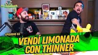 La Cotorrisa - Episodio 83 - Vendí limonada con thinner