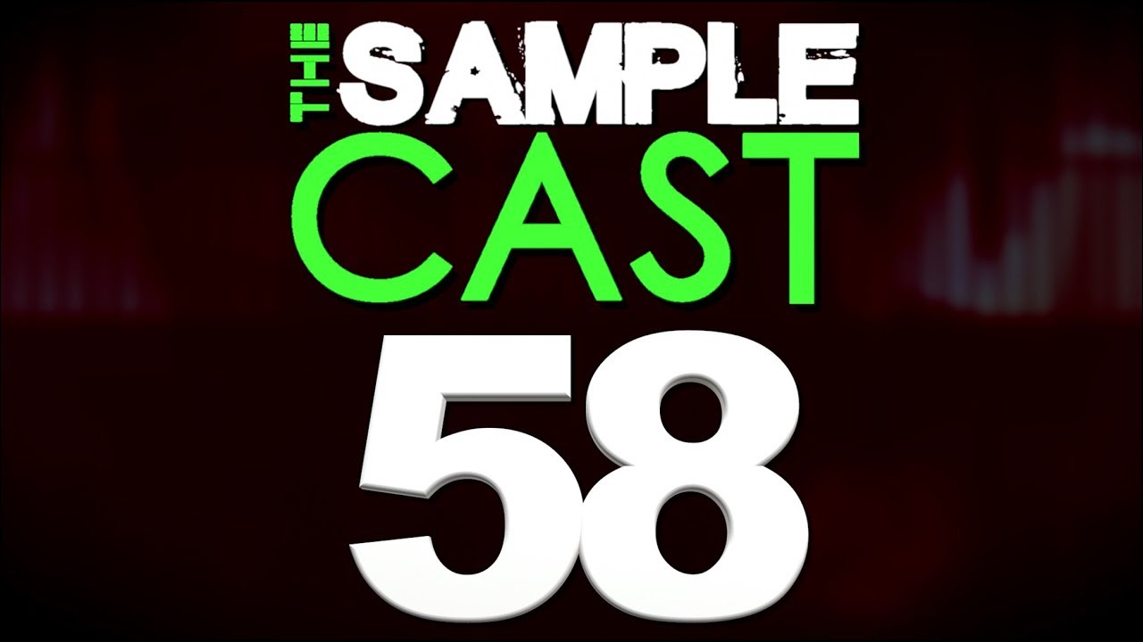 The Samplecast show 58 (Fluffy Audio Dominus review)