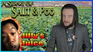 A Song of Salt & Poo 1 - Jilly's Juice